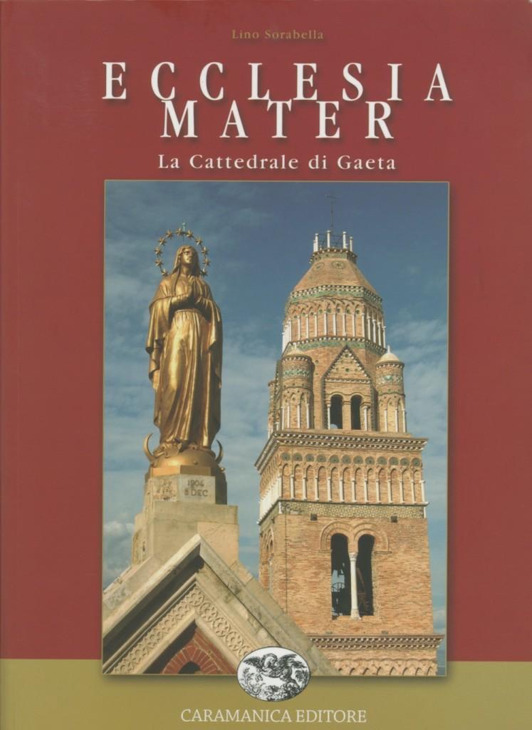 Eclesia Mater. La Cattedrale di Gaeta