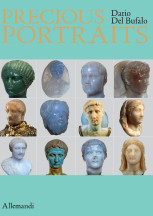 Precious Portraits. Small Precious Stone Sculptures of Imperial Rome